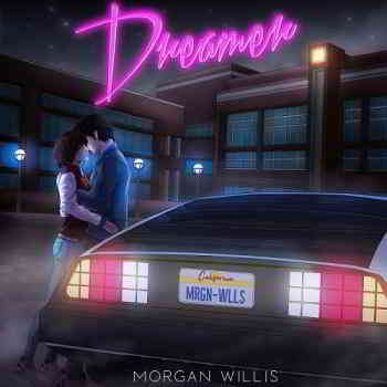 Morgan Willis - Dreamer- 2020 (2020) торрент