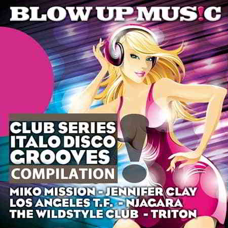 Club Series Italo Disco Grooves Compilation