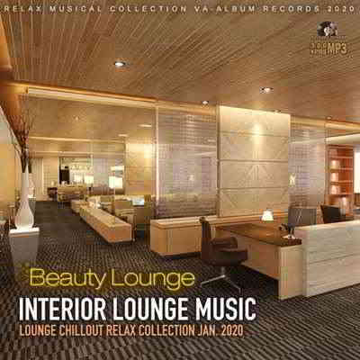 Beauty Interior Lounge Music