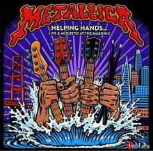 Metallica - Helping Hands... Live & Acoustic at The Masonic (2020) торрент
