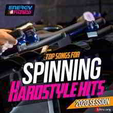 Top Songs For Spinning Hardstyle Hits 2020 Session (2020) торрент