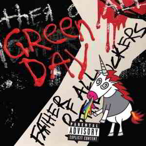 Green Day - Father of All Motherfuckers (2020) торрент