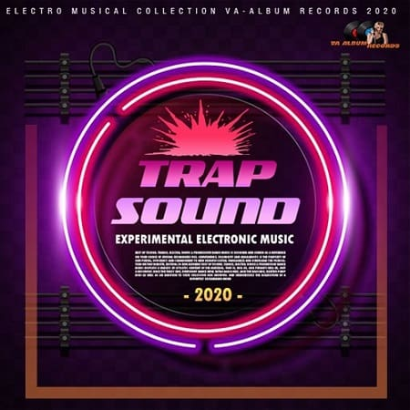 Trap Sound: Experimental Electronic