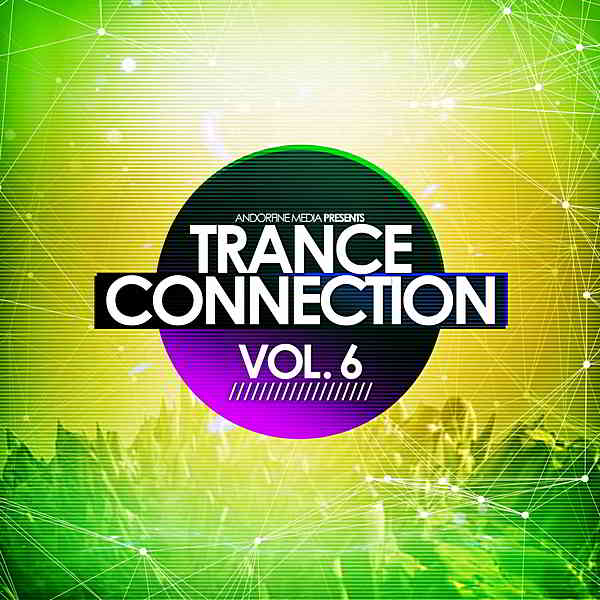 Trance Connection Vol.6 [Andorfine Germany] (2020) торрент