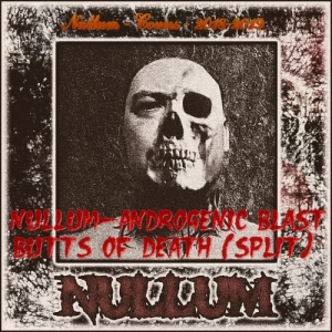 Nullum - Androgenic Blast - Covers - Butts of Death (2020) торрент