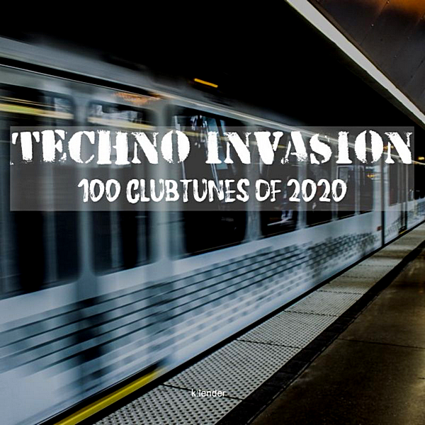 Techno Invasion 100 Clubtunes Of 2020 (2020) торрент