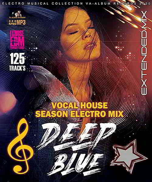 Deep Blue: Vocal House Season (2020) торрент