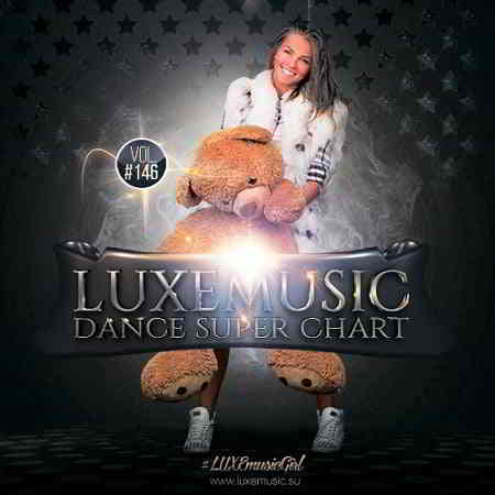 LUXEmusic - Dance Super Chart Vol.146 (2020) торрент