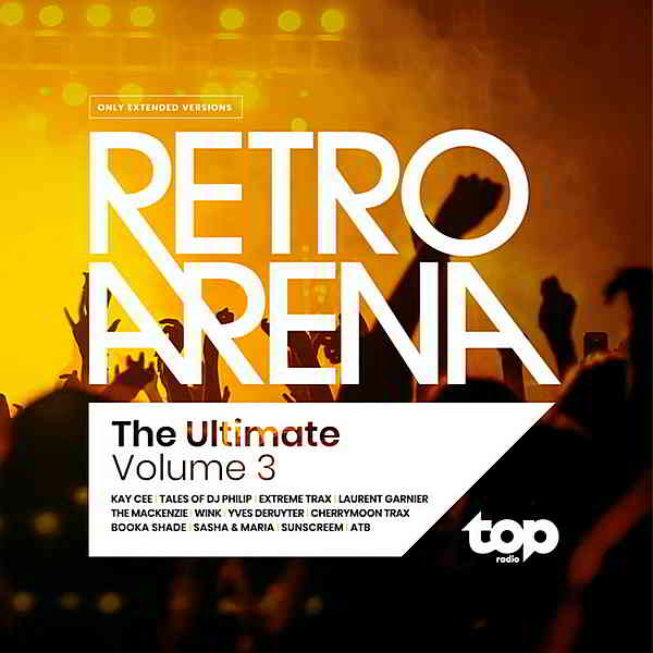 TOPradio: The Ultimate Retro Arena Volume 3 (2019) торрент