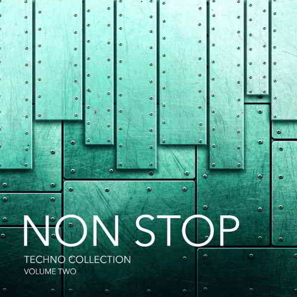 Non Stop Techno Collection Vol.2 (2017) торрент