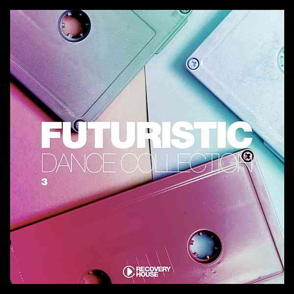 Futuristic Dance Collection Vol.3 (2020) торрент