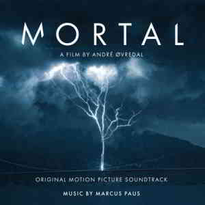 Mortal (Original Motion Picture Soundtrack) (2020) торрент