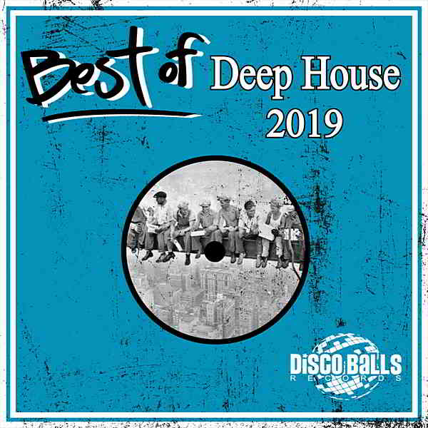 Best Of Deep House 2019 (2020) торрент