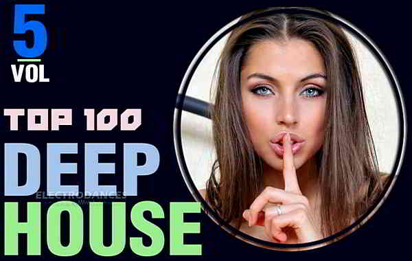 Top 100 Deep House Tracks Vol.5 (2020) торрент