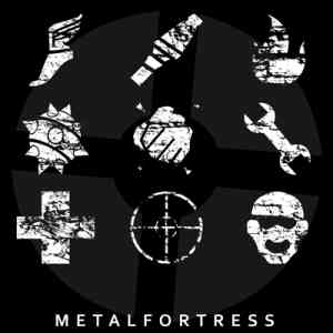 Metal Fortress (Mike Morasky) - Team Fortress 2 Final Remix (2020) торрент