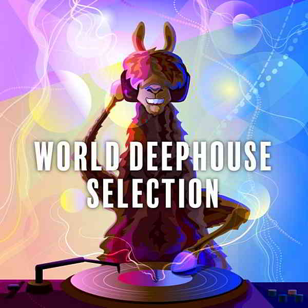 World Deephouse Selection Vol.2 (2020) торрент