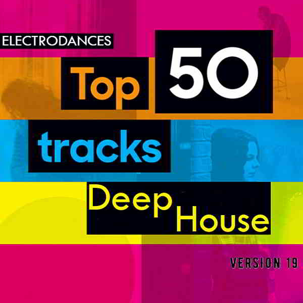 Top50: Tracks Deep House Ver.19 (2020) торрент