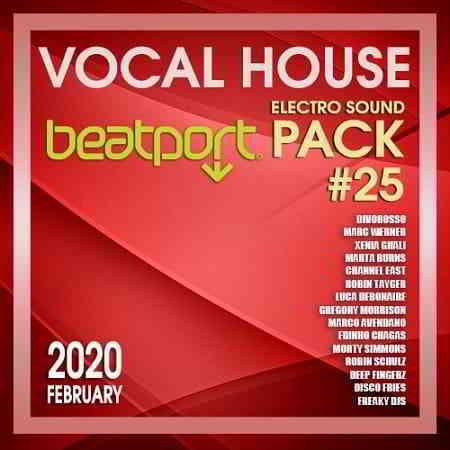 Beatport Vocal House: Electro Sound Pack #25