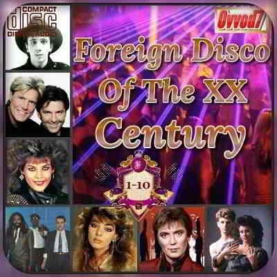 Foreign Disco Of The XX Century (01-10) (2020) торрент