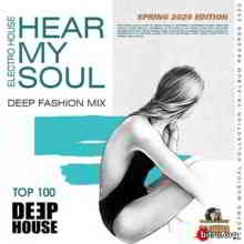 Hear My Soul: Deep House Fashion Mix (2020) торрент