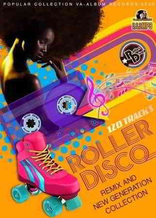Roller Disco: Remix And New Generation
