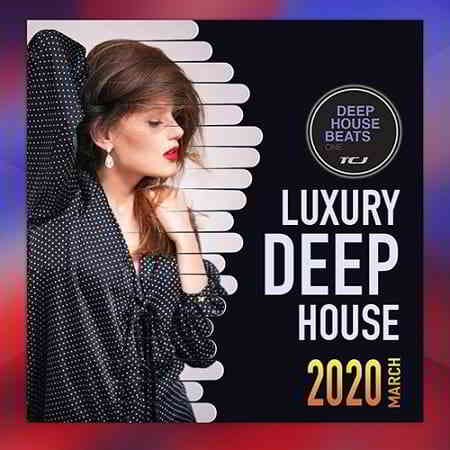 Luxury Deep House: Beats Session