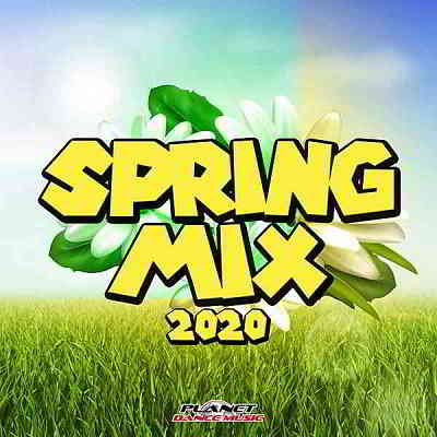 Spring Mix 2020 [Planet Dance Music]