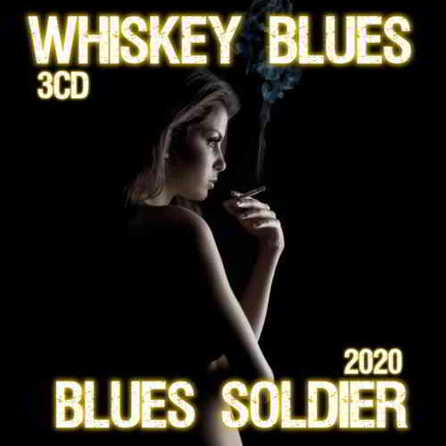 Whiskey Blues - Blues Soldier 3CD