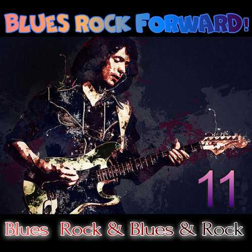 Blues Rock forward! 11