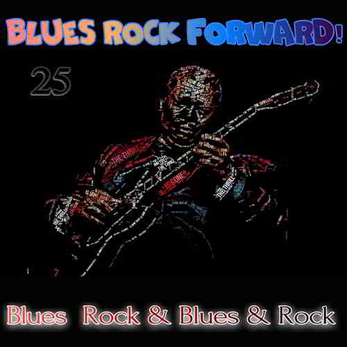 Blues Rock forward! 25