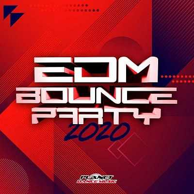 EDM Bounce Party 2020 [Planet Dance Music]