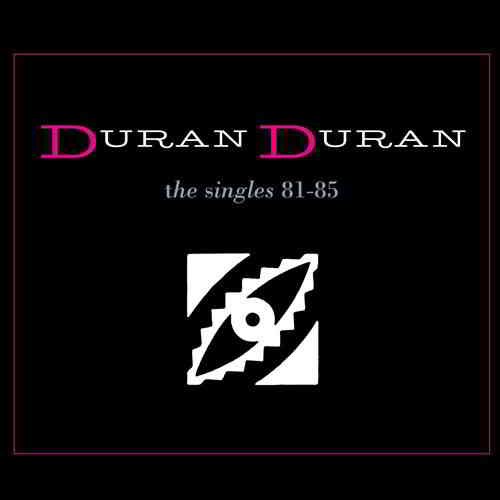 Duran Duran - The Singles 81-85 [Reissue]