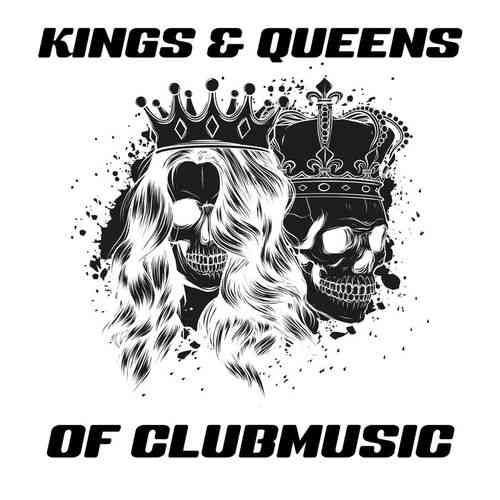 Kings And Queens Of Clubmusic (2020) торрент