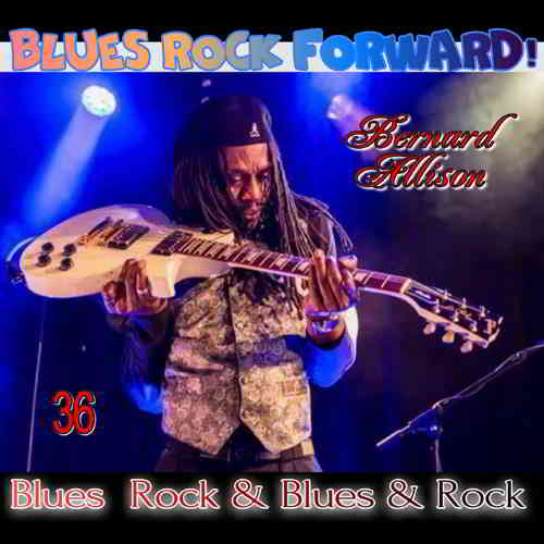Blues Rock forward! 36