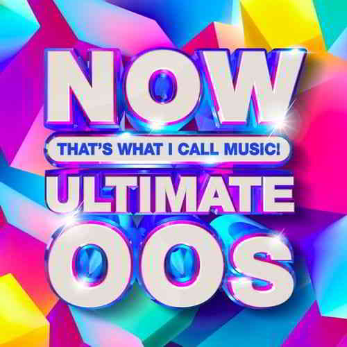 Now Thats What I Call Music: Ultimate 'OOs (2020) торрент