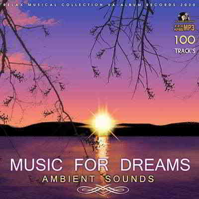 Ambient Sounds: Music For Dreams