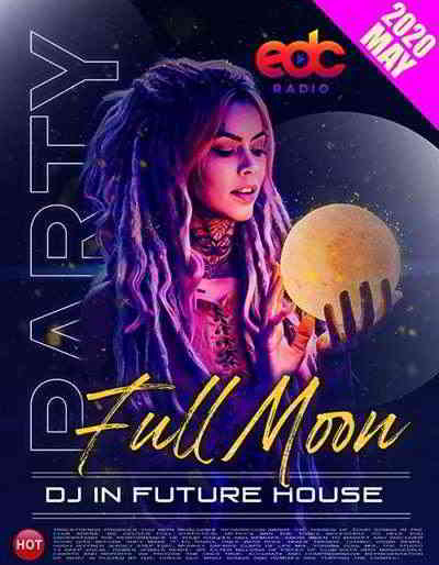 Full Moon Party: Future House