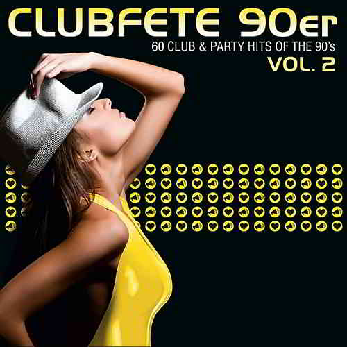 Clubfete 90er Vol.2 [60 Club & Party Hits Of The 90's] (2020) торрент