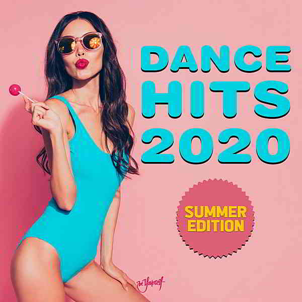 Dance Hits 2020: Summer Edition