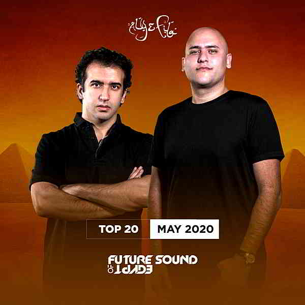 FSOE Top 20: May 2020 [Future Sound Of Egypt] (2020) торрент