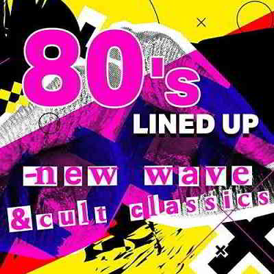 80's Lined Up: New Wave & Cult Classics