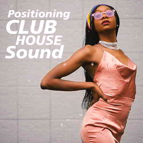 Positioning Club House Sound
