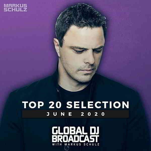 Global DJ Broadcast: Top 20 June 2020