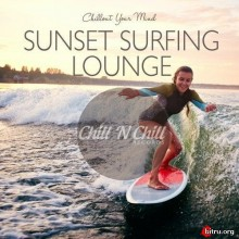 Sunset Surfing Lounge: Chillout Your Mind
