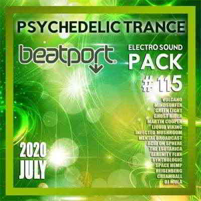 Beatport Psychedelic Trance: Electro Sound Pack #115 (2020) торрент