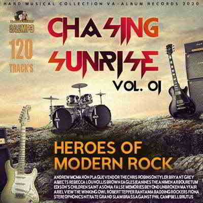 Chasing Sunrise: Heroes Of Modern Rock Vol.01 (2020) торрент