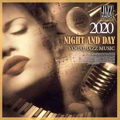 Night And Day: Vocal Jazz Music