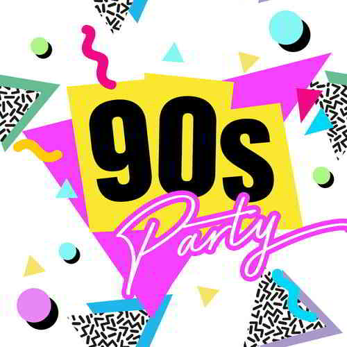 90s Party: Ultimate Nineties Throwback Classics