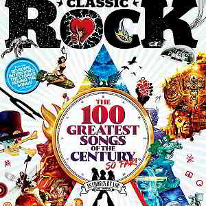 Classic Rock: The 100 Greatest Songs Of The Century So Far