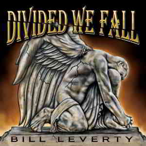 Bill Leverty - Divided We Fall